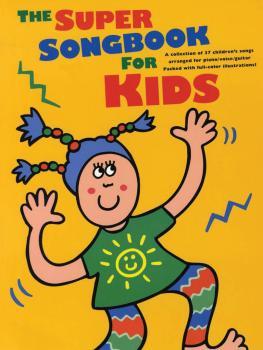 The Super Songbook for Kids (P/V/G) (HL-14032042)