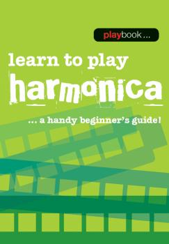 Playbook - Learn to Play Harmonica: A Handy Beginner's Guide! (HL-14043457)