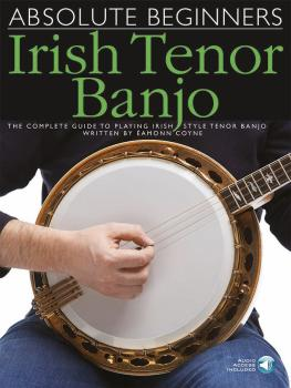 Absolute Beginners - Irish Tenor Banjo: The Complete Guide to Playing  (HL-14043688)