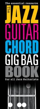 The Jazz Guitar Chord Gig Bag Book (HL-14043743)