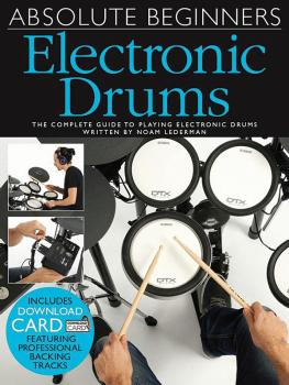 Absolute Beginners Electronic Drums: The Complete Guide to Playing Ele (HL-14043797)