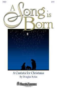 A Song Is Born: A Cantata for Christmas (HL-35000098)