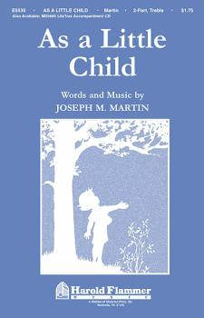 As a Little Child: Incorporating Jesus Loves Me (HL-35001290)