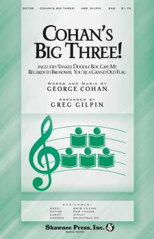 Cohan's Big Three!: Yankee Doodle Boy; Give My Regards to Broadway; Yo (HL-35004151)