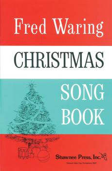 Fred Waring - Christmas Song Book (HL-35007296)
