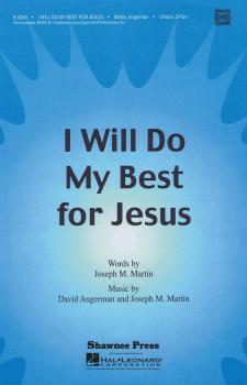 I Will Do My Best for Jesus (HL-35010320)