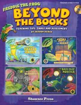 Beyond the Books: Teaching with Freddie the Frog: Teaching Tips, Tools (HL-35027959)