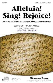 Alleluia! Sing! Rejoice!: based on Ev'ry Joy That Wisdom Knows from SO (HL-35028019)