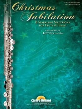 Christmas Jubilation: Sparkling Selections for Flute and Piano (HL-35028562)
