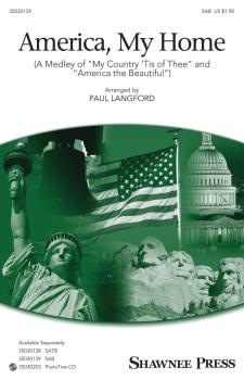America, My Home: Medley of My Country 'Tis of Thee and America, the B (HL-35030139)