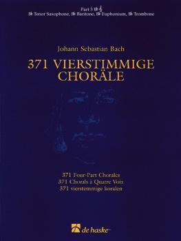 371 Vierstimmige Choräle (Four-Part Chorales) (B Flat T.C. Part 3) (HL-44003559)