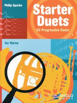 Starter Duets: 60 Progressive Duets - Horn (HL-44007365)