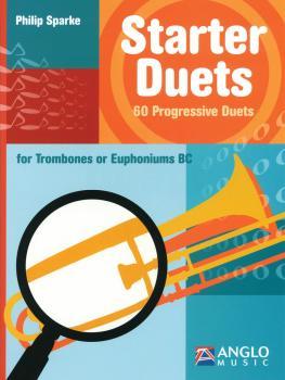 Starter Duets: 60 Progressive Duets - Trombone/Euphonium B.C. (HL-44007366)