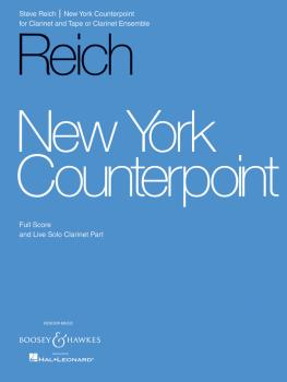 New York Counterpoint (for Clarinet and Tape or Clarinet Ensemble) (HL-48001513)