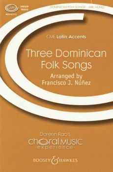 Three Dominican Folksongs (CME Latin Accents) (HL-48004491)
