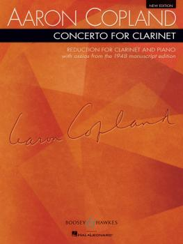 Concerto for Clarinet: Reduction for Clarinet and Piano New Edition (HL-48005879)