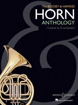 The Boosey & Hawkes Horn Anthology: 13 Pieces by 8 Composers (HL-48019636)