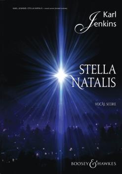 Stella Natalis: Soprano Solo, Mixed Chorus, opt. SSA Chorus, and Ensem (HL-48020973)