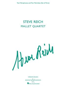 Steve Reich - Mallet Quartet: Two Vibraphones, and Two Marimbas (HL-48022590)