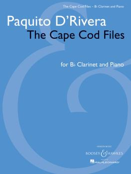 Paquito D'Rivera - The Cape Cod Files: Version for Clarinet in B-flat  (HL-48022816)