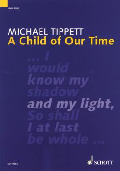 A Child of Our Time: Oratorio for Double Choir SATB/SATB, SATB Soli an (HL-49002254)