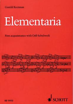 Elementaria: First Acquaintance with Orff-Schulwerk (HL-49002681)