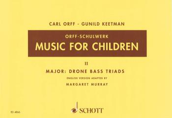 Music for Children: Volume 2: Major - Drone Bass-Triads (HL-49005215)
