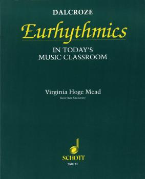 Dalcroze Eurhythmics in Today's Music Classroom (HL-49012158)