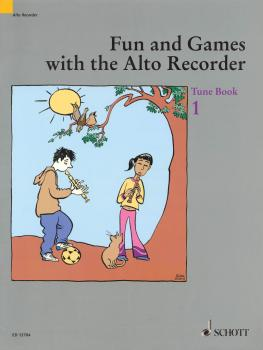 Fun and Games with the Alto Recorder (Tune Book 1) (HL-49012927)