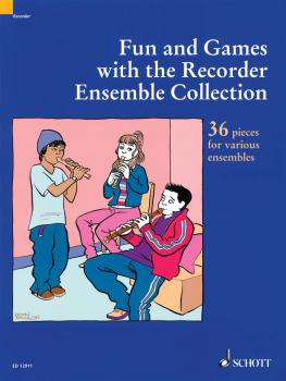Fun and Games with the Recorder - Ensemble Collection: 36 Pieces for V (HL-49016690)