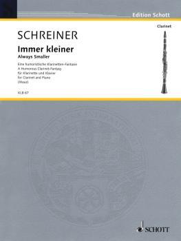 Immer kleiner (Always smaller): A humorous clarinet-fantasy Clarinet a (HL-49017027)