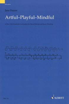 Artful · Playful · Mindful: A New Orff-Schulwerk Curriculum for Music  (HL-49019183)