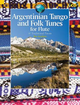 Argentinian Tango and Folk Tunes for Flute: 41 Traditional Pieces (HL-49043985)