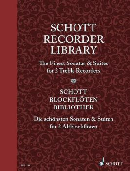 Schott Recorder Library: The Finest Sonatas & Suites for 2 Treble Reco (HL-49044070)