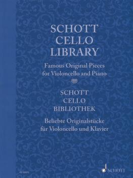 Schott Cello Library: Famous Original Pieces for Cello and Piano (HL-49044582)
