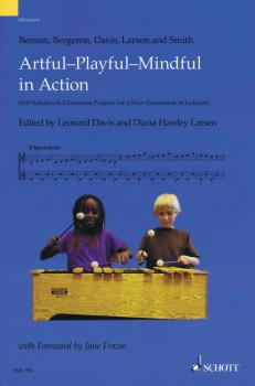 Artful-Playful-Mindful in Action: Orff-Schulwerk Classroom Projects fo (HL-49044823)