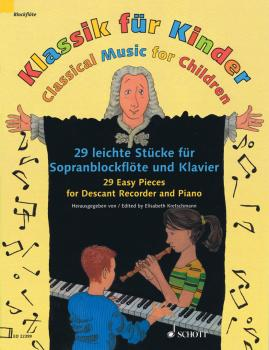 Classical Music for Children: 29 Easy Pieces for Descant Recorder and  (HL-49045236)
