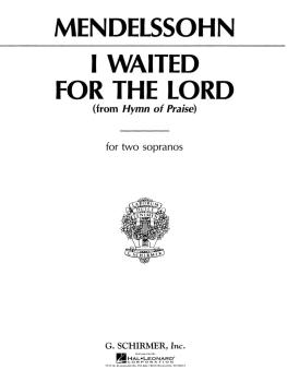I Waited for the Lord (from Hymn of Praise): Soprano/Mezzo-Soprano Due (HL-50264630)