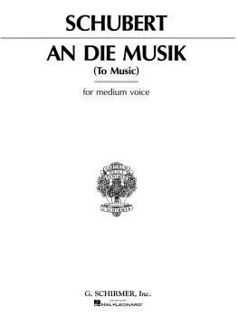 An die Musik (Voice and Piano) (HL-50277270)