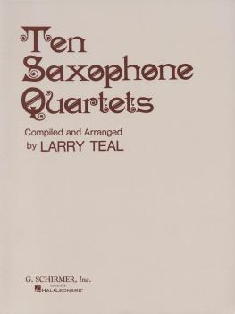 Ten Saxophone Quartets (Set of Parts) (HL-50331460)
