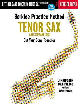 Berklee Practice Method: Tenor and Soprano Sax: Get Your Band Together (HL-50449431)