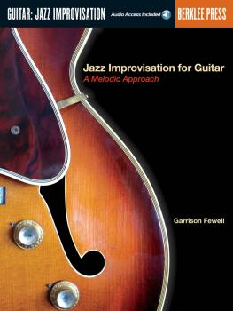 Jazz Improvisation for Guitar (A Melodic Approach) (HL-50449503)