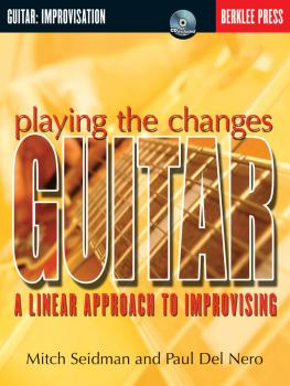 Playing the Changes: Guitar: A Linear Approach to Improvising (HL-50449509)