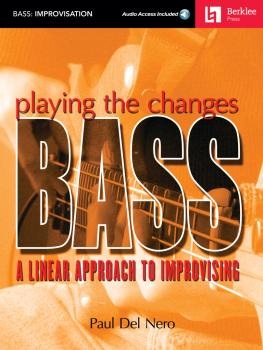 Playing the Changes: Bass: A Linear Approach to Improvising (HL-50449510)