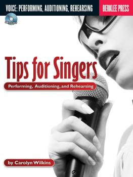 Tips for Singers: Performing, Auditioning, and Rehearsing (HL-50449557)