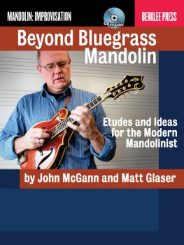Beyond Bluegrass Mandolin: Etudes and Ideas for the Modern Mandolinist (HL-50449609)