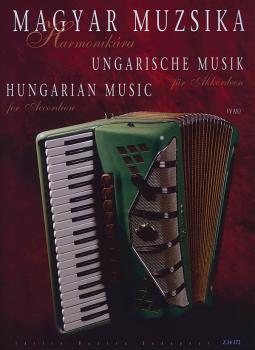 Hungarian Music for Accordion: Magyar Muzsika Harmonikára (HL-50485579)