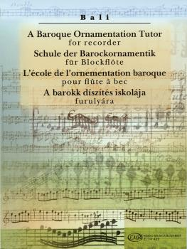 A Baroque Ornamentation Tutor for Recorder (for Recorder & Keyboard) (HL-50485989)
