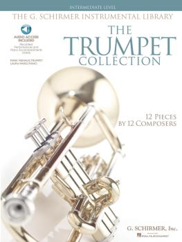 The Trumpet Collection: Intermediate Level G. Schirmer Instrumental Li (HL-50486145)