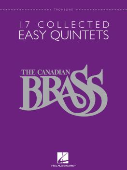17 Collected Easy Quintets (Trombone) (HL-50486951)